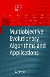 Multiobjective Evolutionary Algorithms and Applications | Kay Chen Tan |