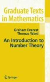 An Introduction to Number Theory | Graham Everest & Thomas Ward |