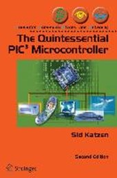 The Quintessential Pic Microcontroller | Sidney J. Katzen |