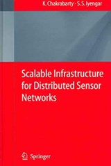 Infrastructure Design for Sensor Networks | Krishnendu Chakrabarty |