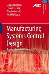 Manufacturing Systems Control Design | Stjepan Bogdan |