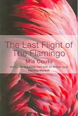 Last Flight Of The Flamingo | Mia Couto |