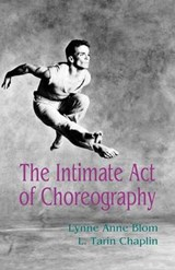 Intimate Act of Choreography | Lynne Blom |