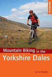 Cicerone Mountain Biking in the Yorkshire Dales | Ian Boydon |