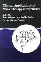 Clinical Applications of Music Therapy in Psychiatry | Tony Wigram |