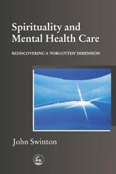 Spirituality and Mental Health Care