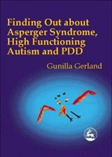 Finding Out About Asperger Syndrome, High-Functioning Autism | Gunilla Gerland |