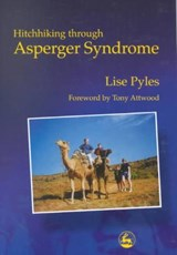 Hitchhiking Through Asperger Syndrome | Lise Pyles |