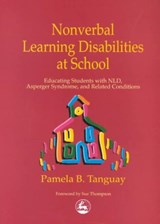 Nonverbal Learning Disabilities at School | Pamela Tanguay |