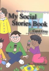 My Social Stories Book | Carol Gray |