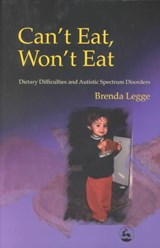 Can't Eat, Won't Eat | Brenda Legge |