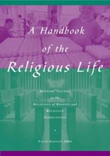 A Handbook of Religious Life | The Advisory Council |