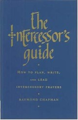 The Intercessor's Guide | Raymond Chapman |