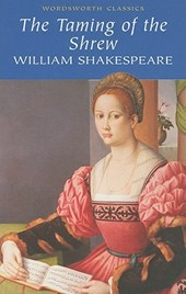 Taming of the Shrew | William Shakespeare |