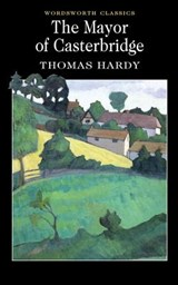 The Mayor of Casterbridge | Thomas Hardy |