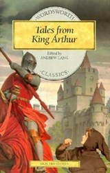 Tales from King Arthur | Andrew Lang |