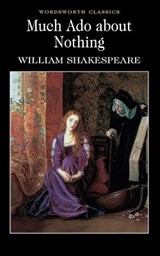 Much Ado About Nothing | William Shakespeare |