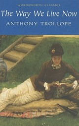 Way We Live Now | Anthony Trollope |