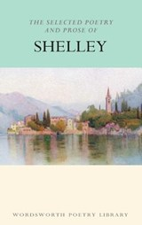 Selected Poetry & Prose of Shelley | Percy Bysshe Shelley |