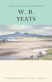 Collected Poems of W.B. Yeats | W B Yeats |