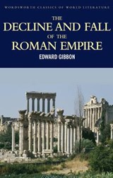 The Decline and Fall of the Roman Empire | Edward Gibbon ; Tom Griffith |