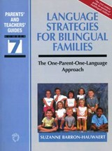Language Strategies for Bilingual Families | Suzanne Barron-Hauwaert |