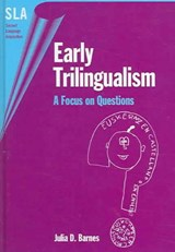 Early Trilingualism | Julia D. Barnes |