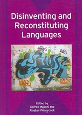 Disinventing and Reconstituting Languages | Sinfree B Makoni |