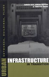 Urban Infrastructure in Transition | Timothy Moss |