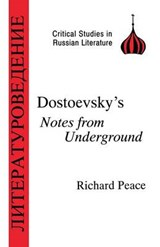 Dostoevsky's Notes from Underground | Richard Peace |