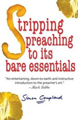 Stripping Preaching to Its Bare Essentials | Simon Coupland |