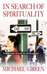 In Search of Spirituality | Michael Green |