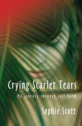 Crying Scarlet Tears | Sophie Scott |
