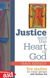 Justice and the Heart of God | Emma Kennedy |