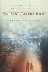 Walking Taylor Home | Brian Schrauger |