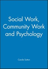 Social Work, Community Work and Psychology