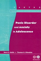 Panic Disorder and Anxiety in Adolescence | Sara G. Mattis |