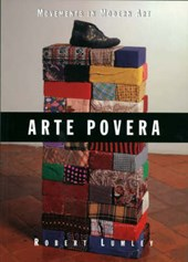 Arte Povera (Movements in Modern Art) | Robert Lumley |