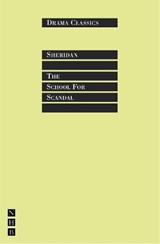 The School for Scandal | Richard Brinsley Sheridan |