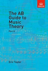 AB Guide to Music Theory, Part II | Eric Taylor |