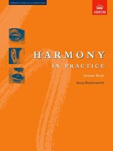 Harmony in Practice: Answer Book | Anna Butterworth |