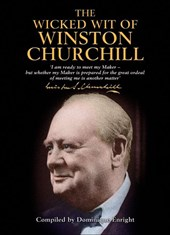Wicked Wit of Winston Churchill | Dominique Enright |