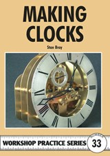 Making Clocks | Stan Bray |