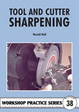 Tool and Cutter Sharpening | Harold Hall |