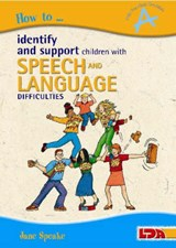 How to Identify and Support Children with Speech and Languag | Jane Speake |
