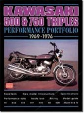 Kawasaki 500 & 750 Triples 1969-1976 Performance Portfolio