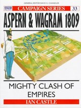 Aspern & Wagram | Ian Castle & David G. Chandler |