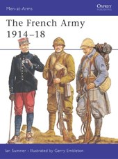 French Army, 1914-18 | Ian Sumner |