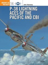P-38 Lightning Aces of the Pacific and Cbi | John Stanaway |