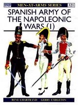 Spanish Army of the Napoleonic Wars | Rene Chartrand |